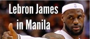 LeBron James Inspires fans in basketball-crazed Manila